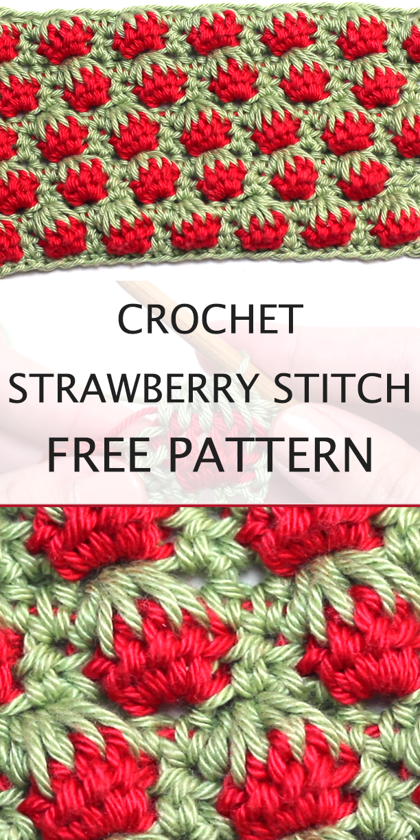 Crochet The Strawberry Stitch - Tutorial With A Free Pattern