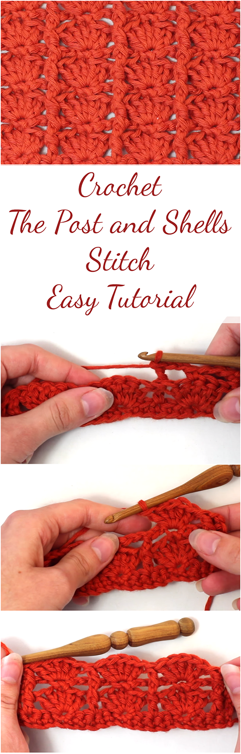 Crochet The Post and Shells Stitch Easy Tutorial