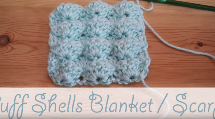 How To Crochet Puff Shells Stitch Baby Blanket