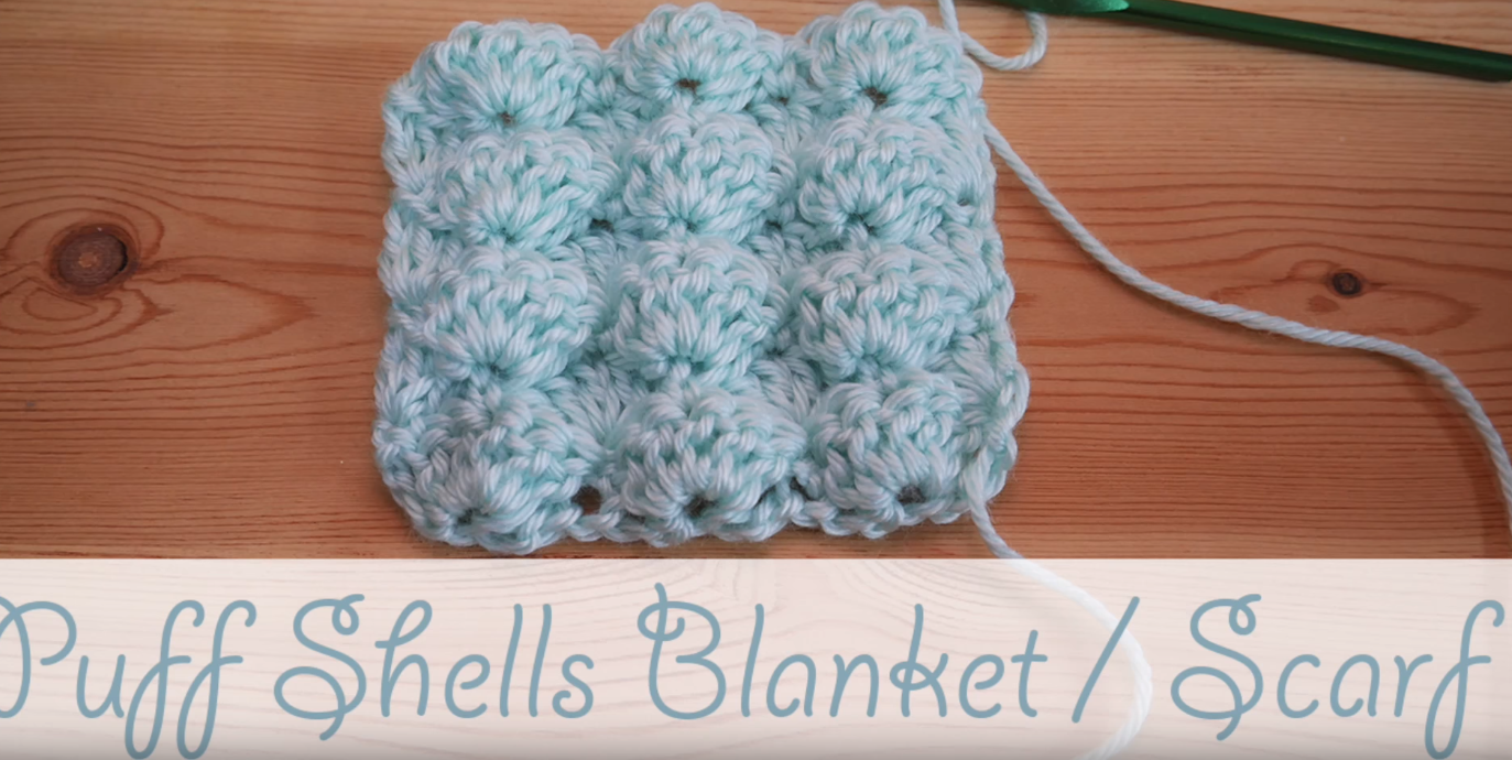 How To Crochet Puff Shells Stitch Baby Blanket Easy
