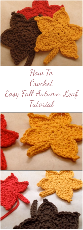 How To Crochet Easy Fall Autumn Leaf Tutorial
